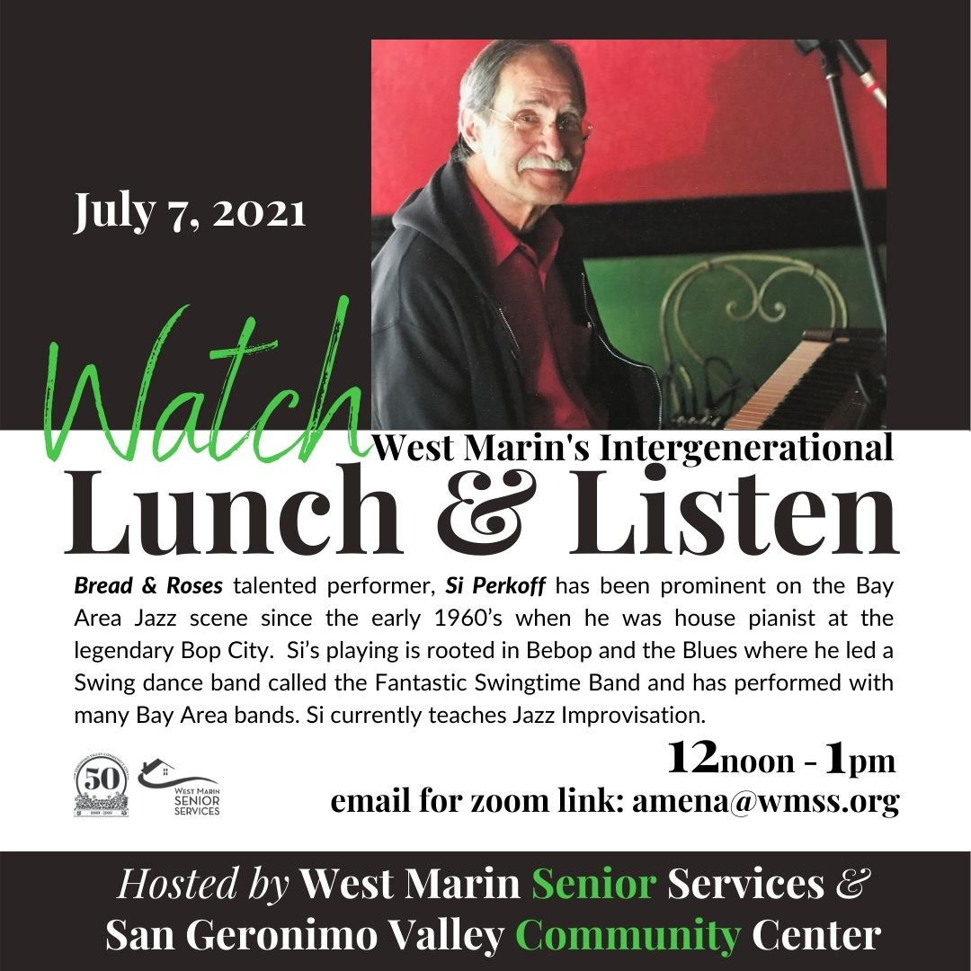 Si Perkoff Lunch and Listen July 7